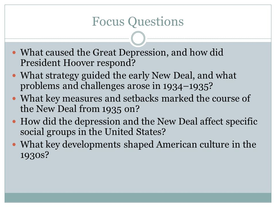 Focus Questions What caused the Great Depression, and how did President Hoover respond