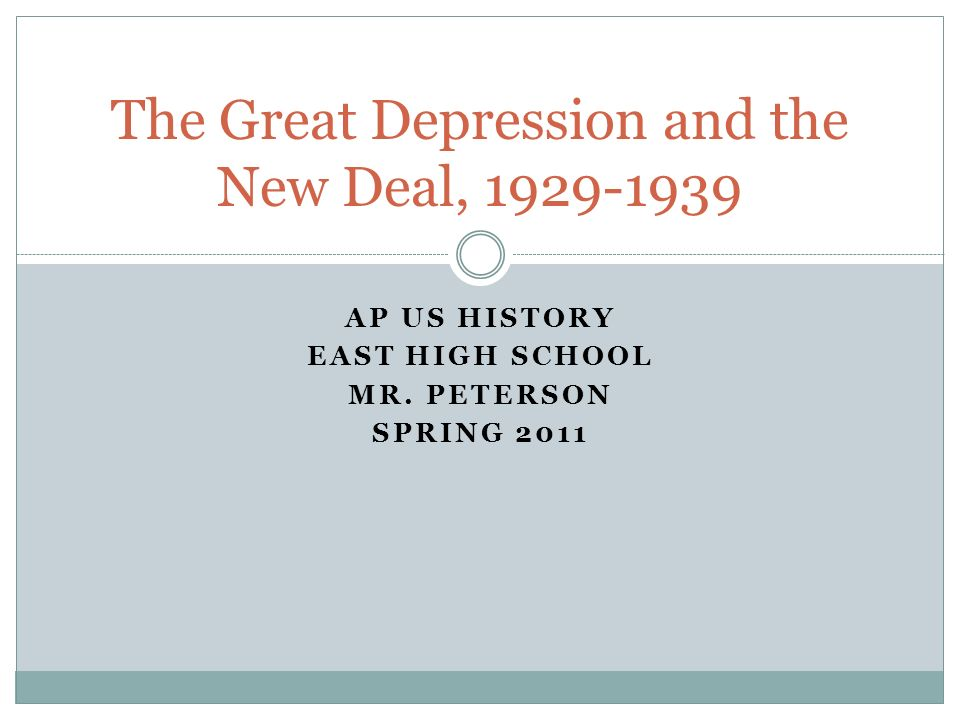 The Great Depression and the New Deal,