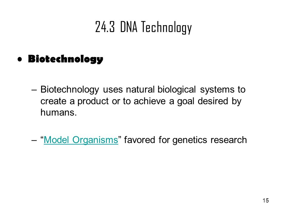 24.3 DNA Technology Biotechnology