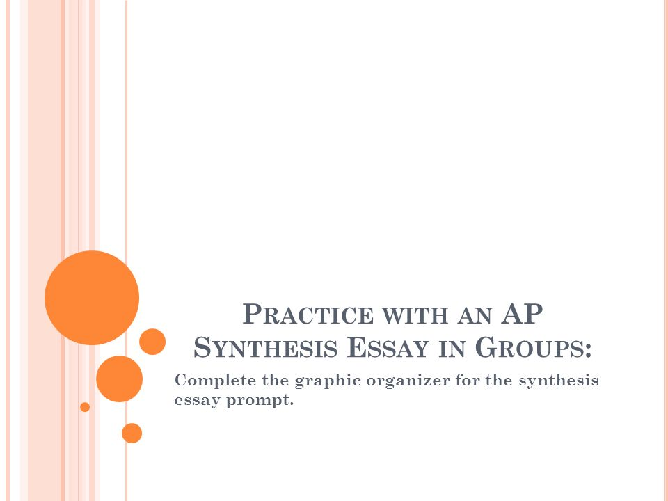 Practice with an AP Synthesis Essay in Groups: