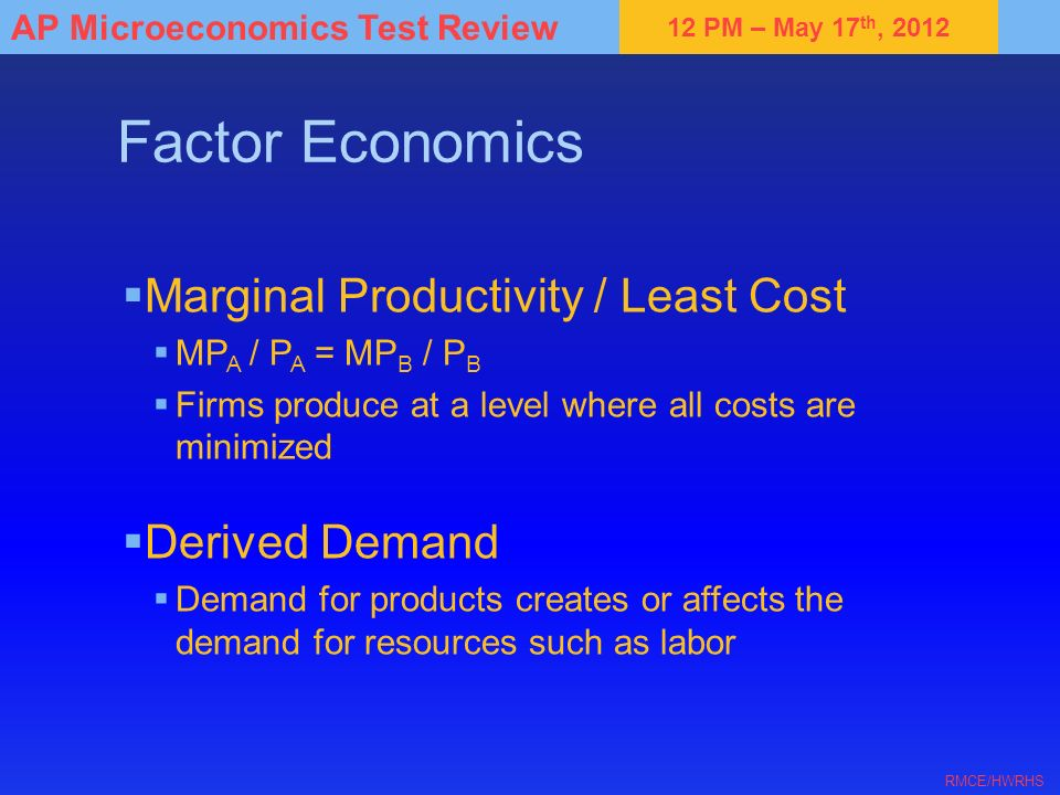 Factor Economics Marginal Productivity / Least Cost Derived Demand