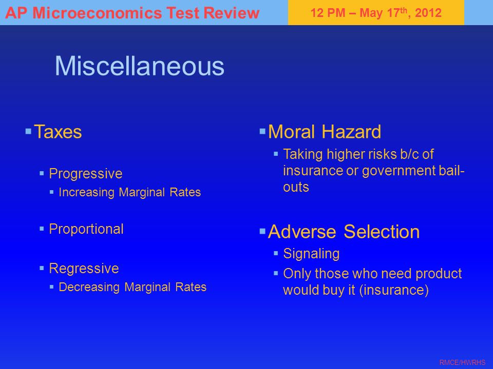 Miscellaneous Taxes Moral Hazard Adverse Selection