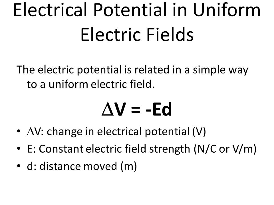 Electrical Potential in Uniform Electric Fields