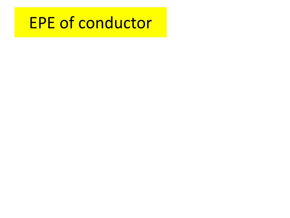 EPE of conductor