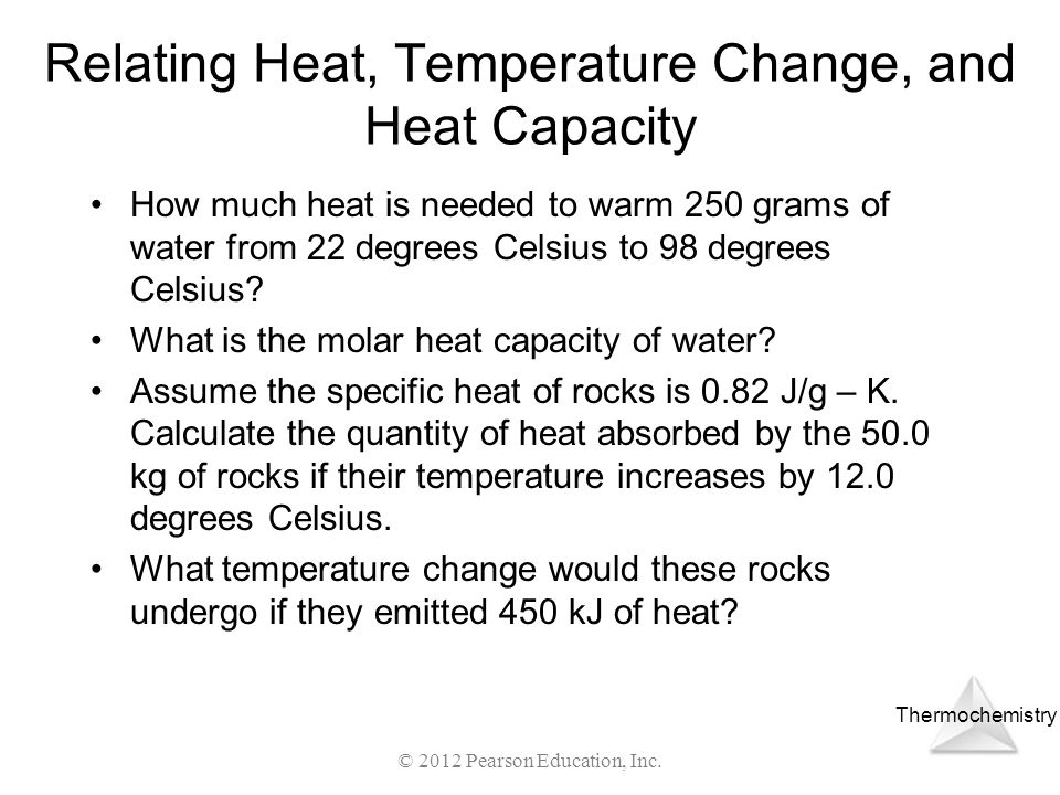 Relating Heat, Temperature Change, and Heat Capacity