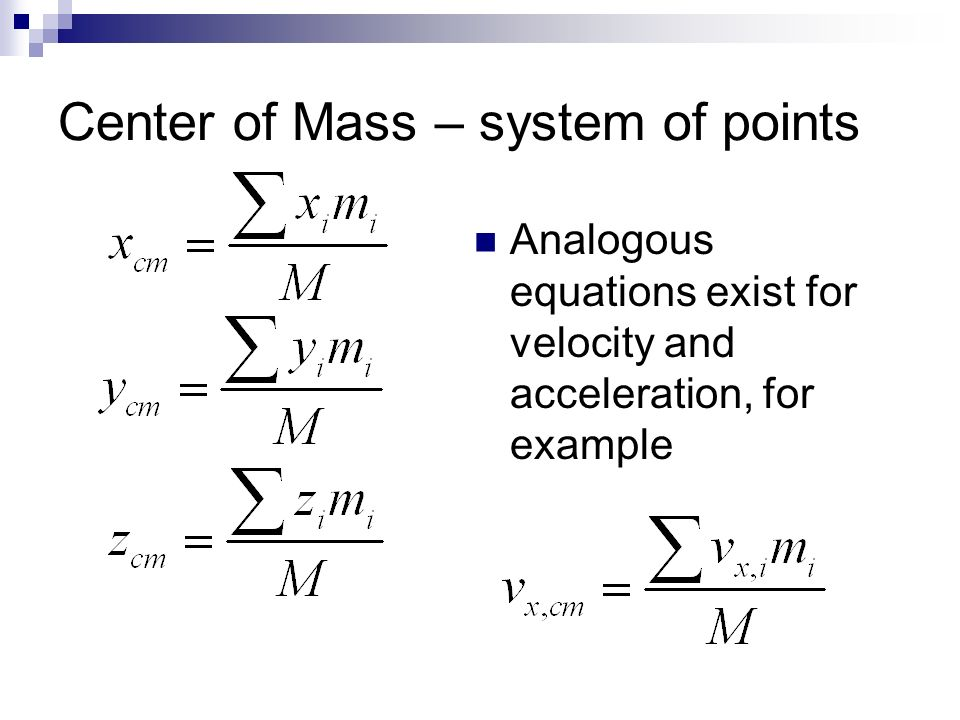 Center of Mass – system of points