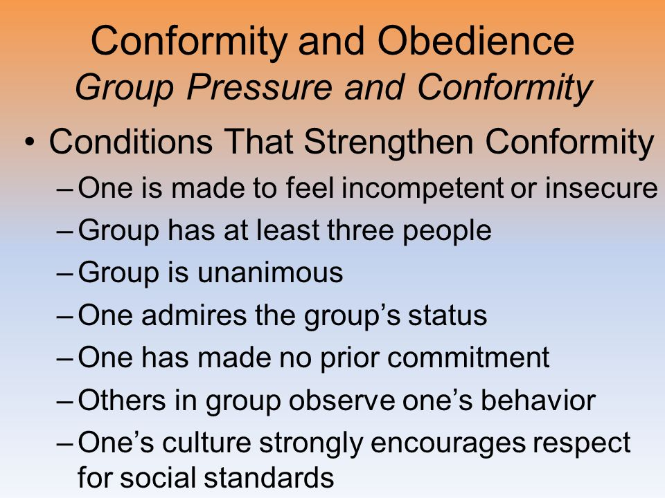 Conformity and Obedience Group Pressure and Conformity