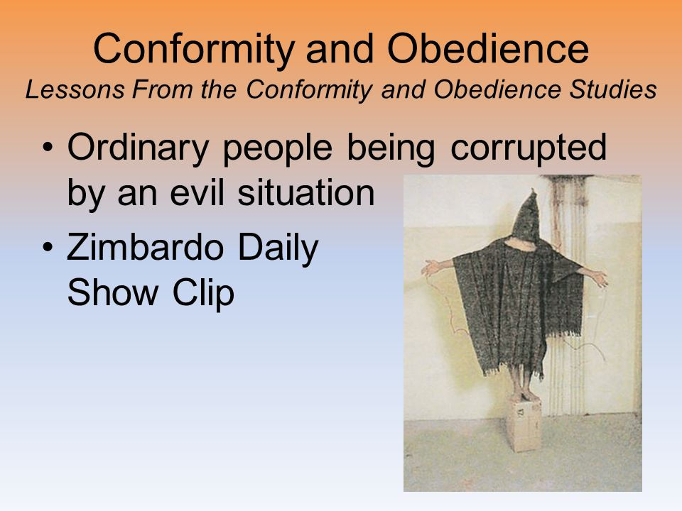 Conformity and Obedience Lessons From the Conformity and Obedience Studies