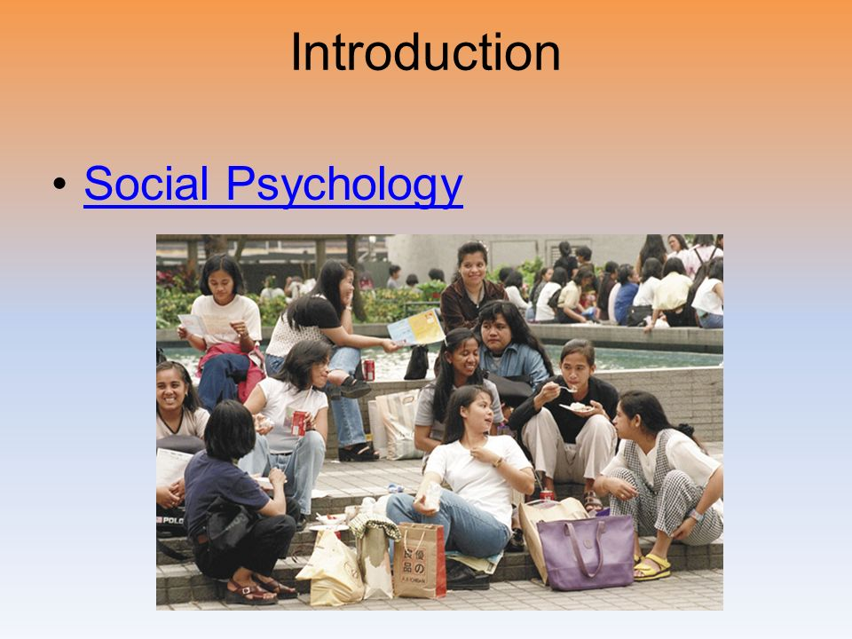 Introduction Social Psychology