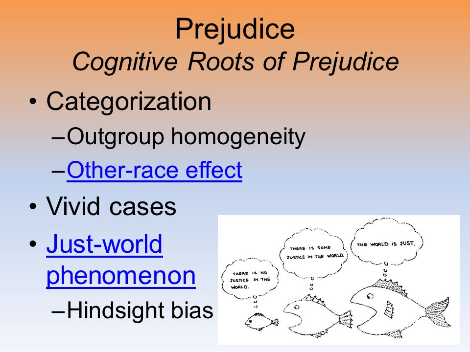 Prejudice Cognitive Roots of Prejudice