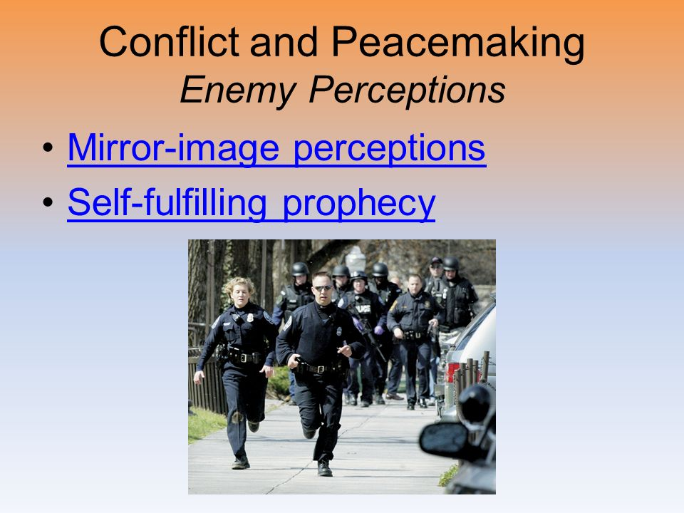 Conflict and Peacemaking Enemy Perceptions