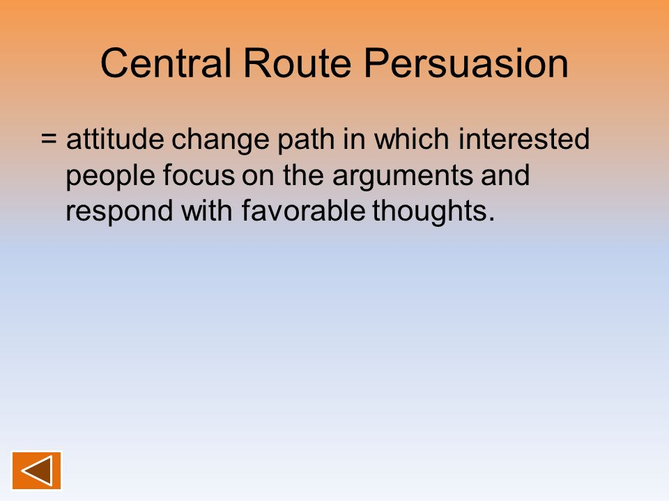 Central Route Persuasion