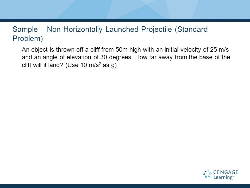 Sample – Non-Horizontally Launched Projectile (Standard Problem)