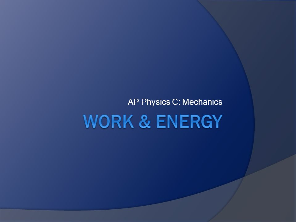 AP Physics C: Mechanics