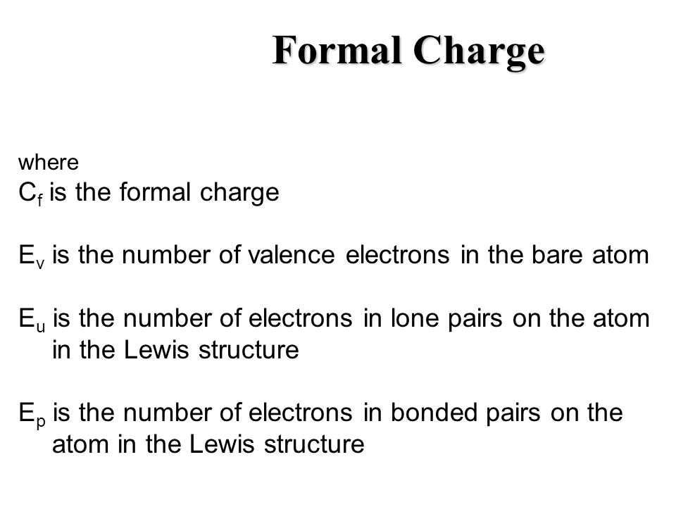 Formal Charge Cf is the formal charge
