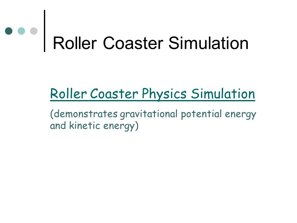 Roller Coaster Simulation