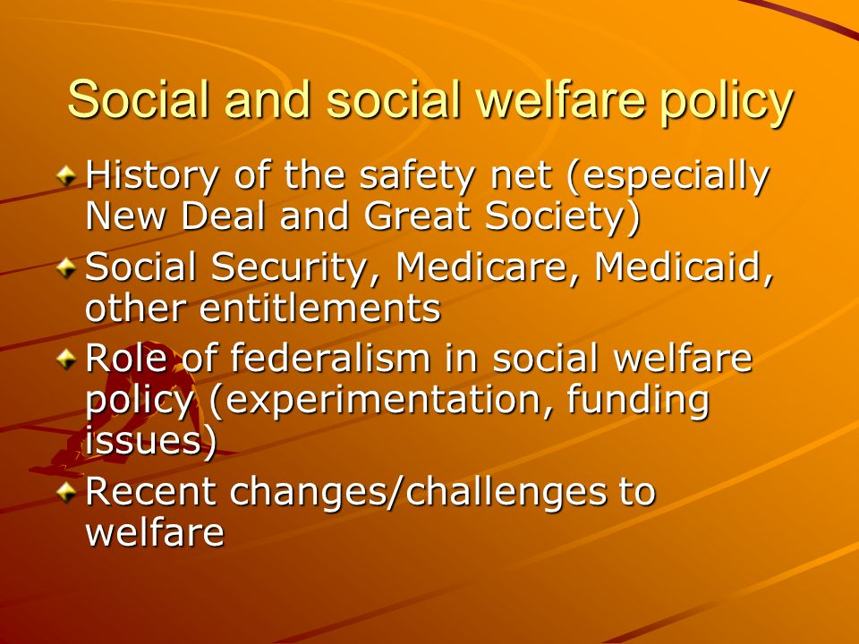 Social and social welfare policy
