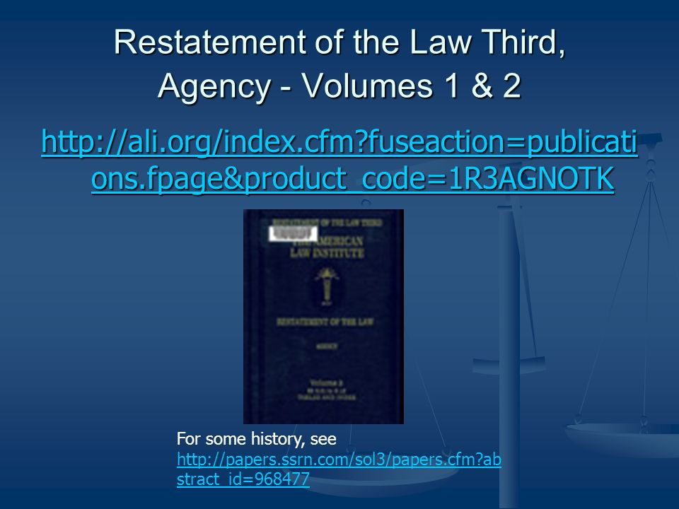 Restatement of the Law Third, Agency - Volumes 1 & 2