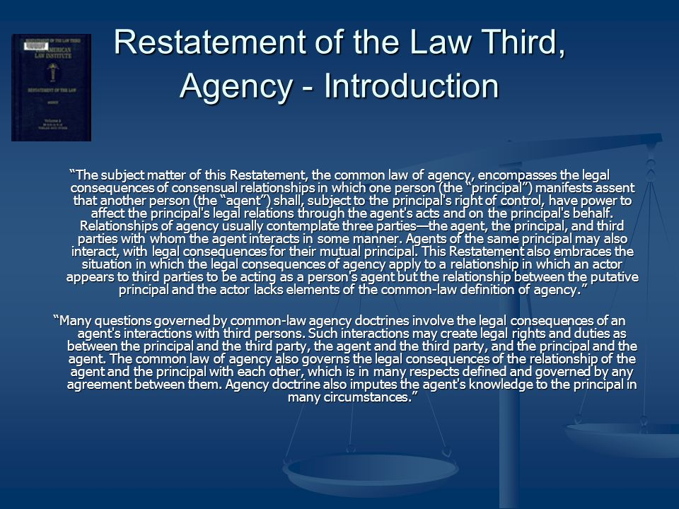 Restatement of the Law Third, Agency - Introduction