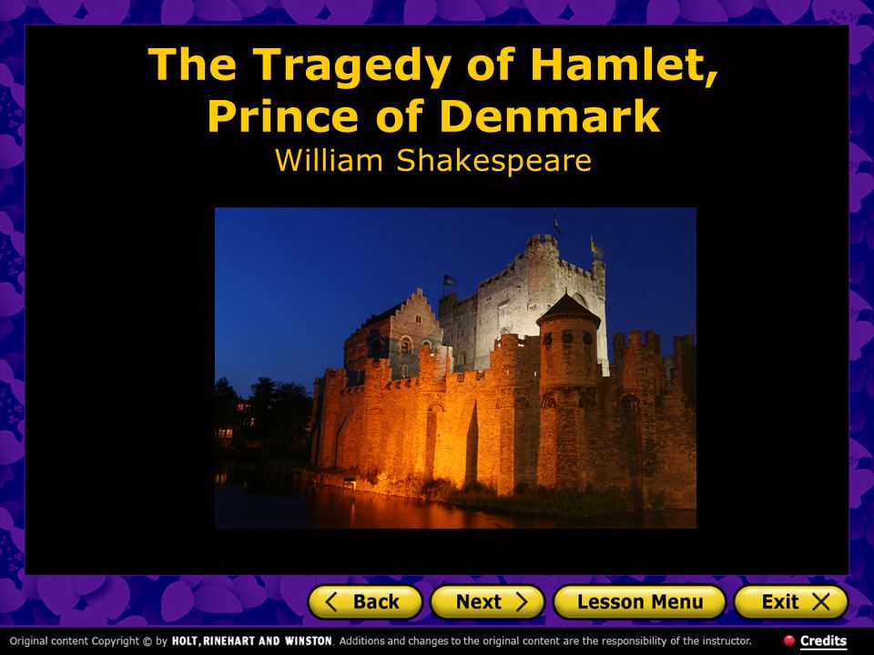 The Tragedy of Hamlet, Prince of Denmark William Shakespeare
