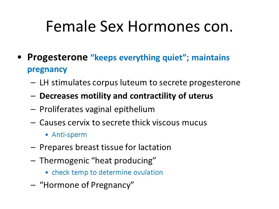 Female Sex Hormones con.