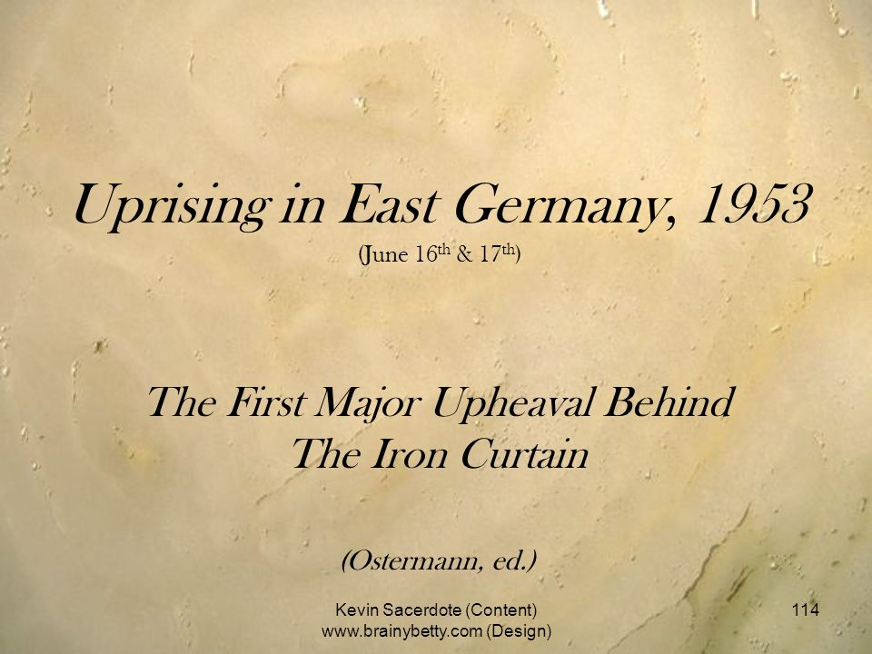 Uprising in East Germany, 1953 (June 16th & 17th)