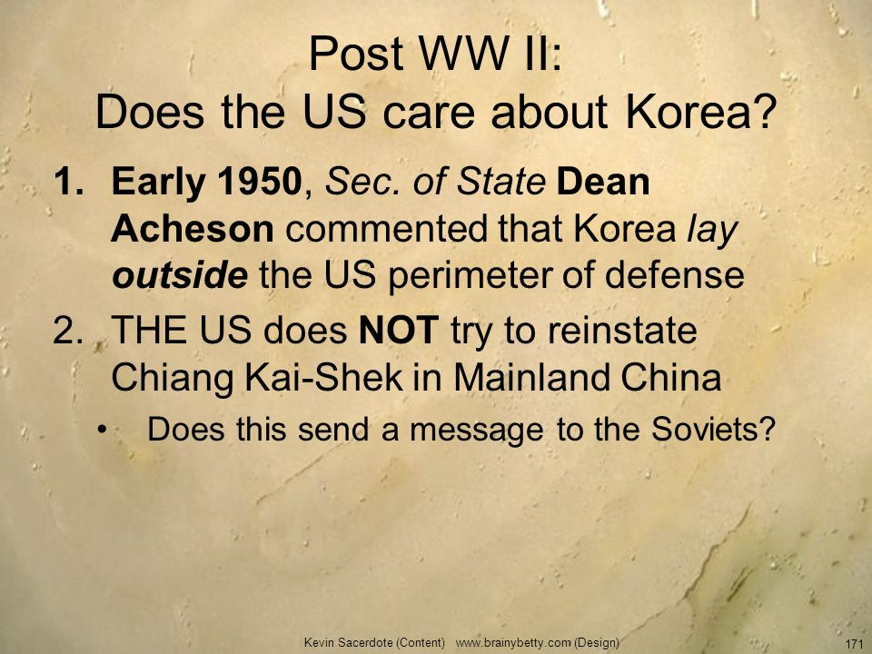 Post WW II: Does the US care about Korea