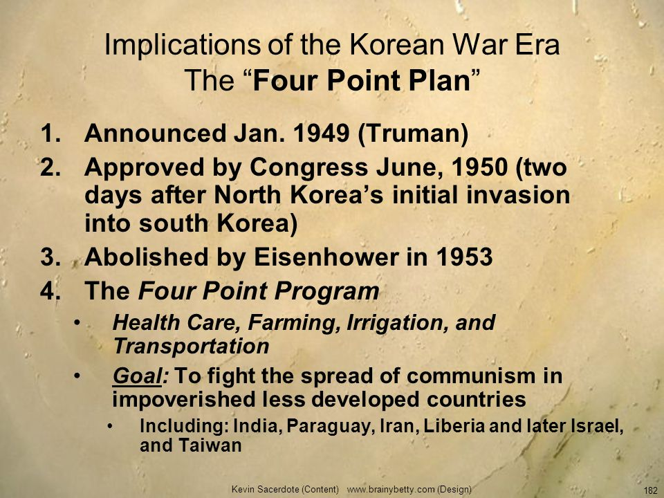 Implications of the Korean War Era The Four Point Plan