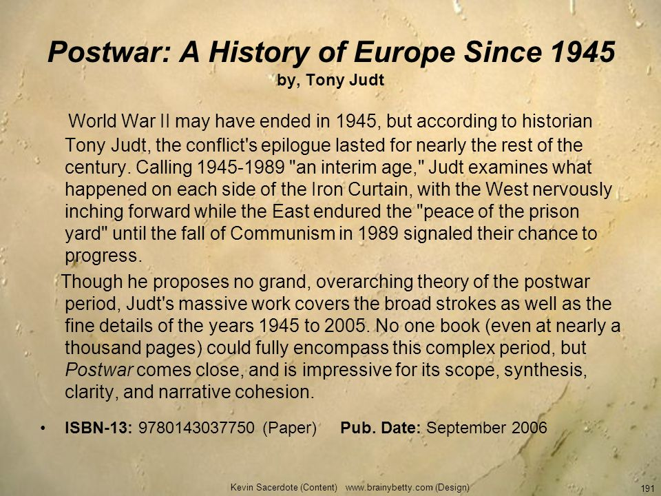 Postwar: A History of Europe Since 1945 by, Tony Judt