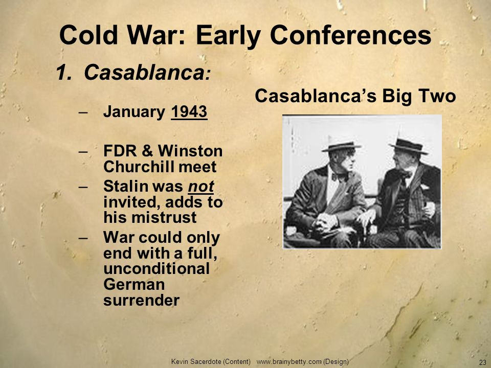 Cold War: Early Conferences