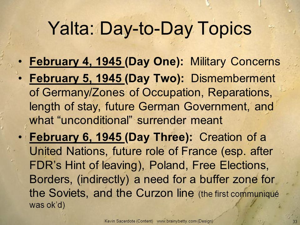 Yalta: Day-to-Day Topics