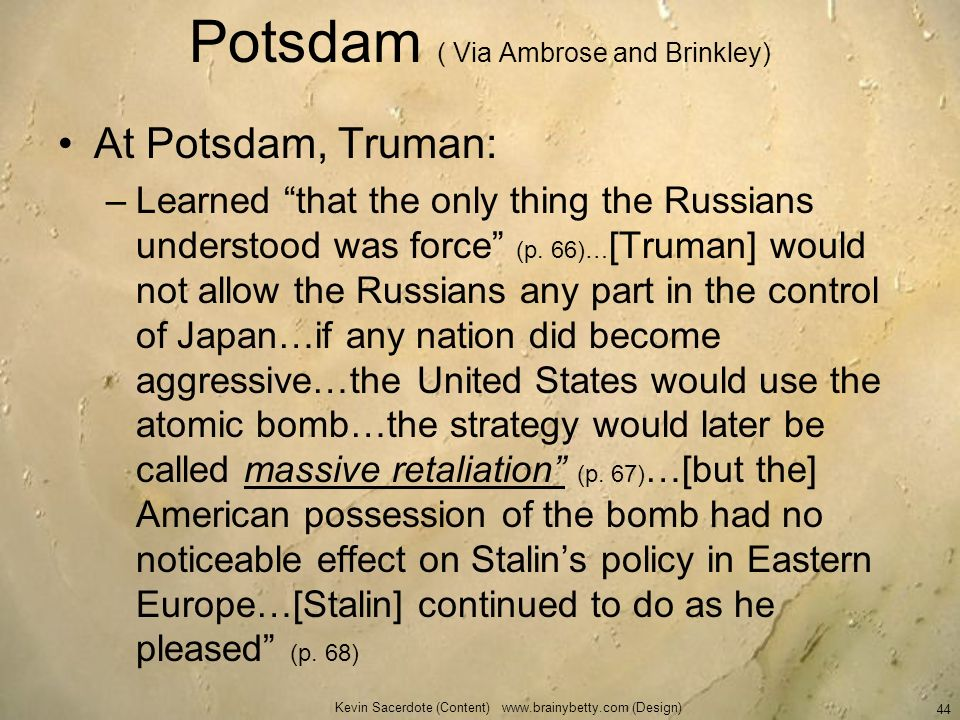 Potsdam ( Via Ambrose and Brinkley)