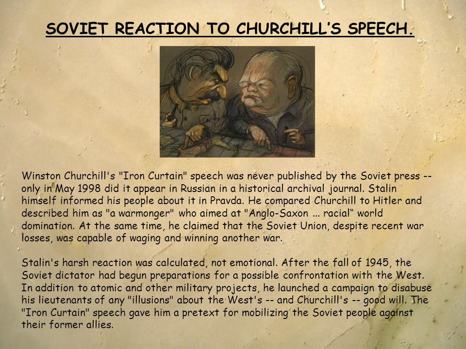 SOVIET REACTION TO CHURCHILL'S SPEECH.