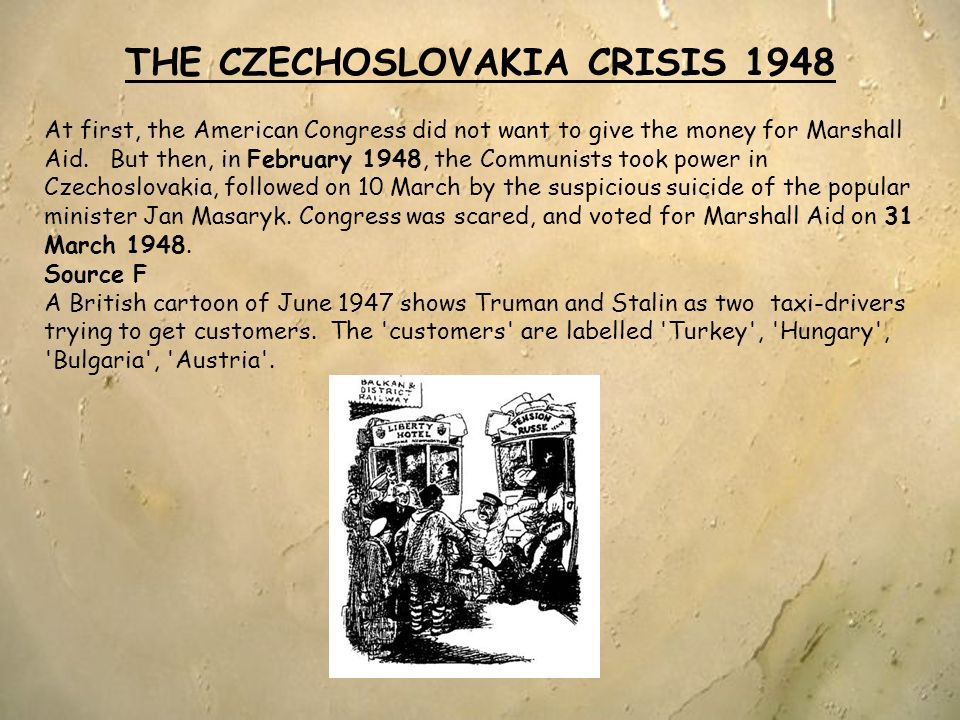 THE CZECHOSLOVAKIA CRISIS 1948