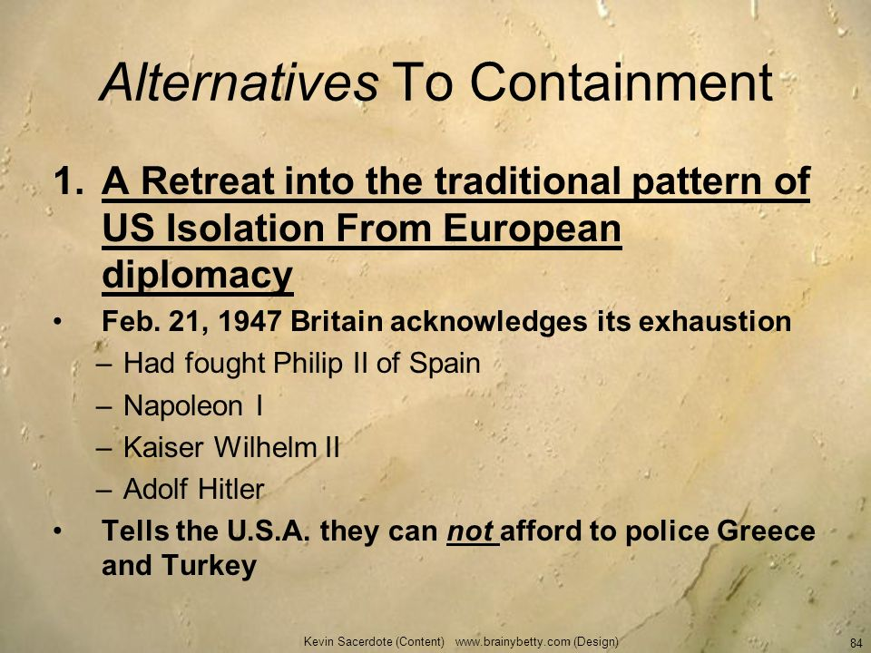 Alternatives To Containment