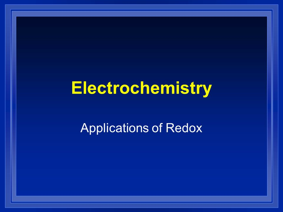 Electrochemistry Applications of Redox