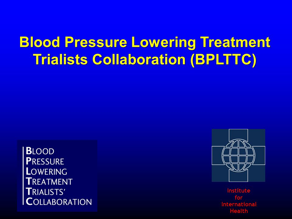 Blood Pressure Lowering Treatment Trialists Collaboration (BPLTTC)