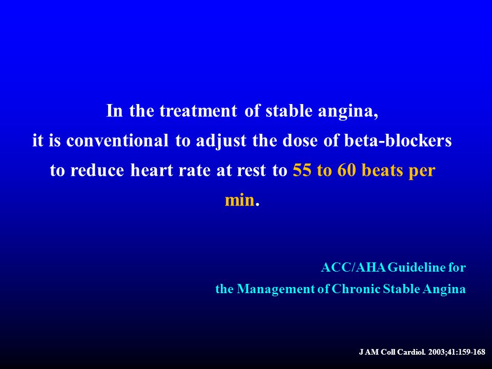 In the treatment of stable angina,