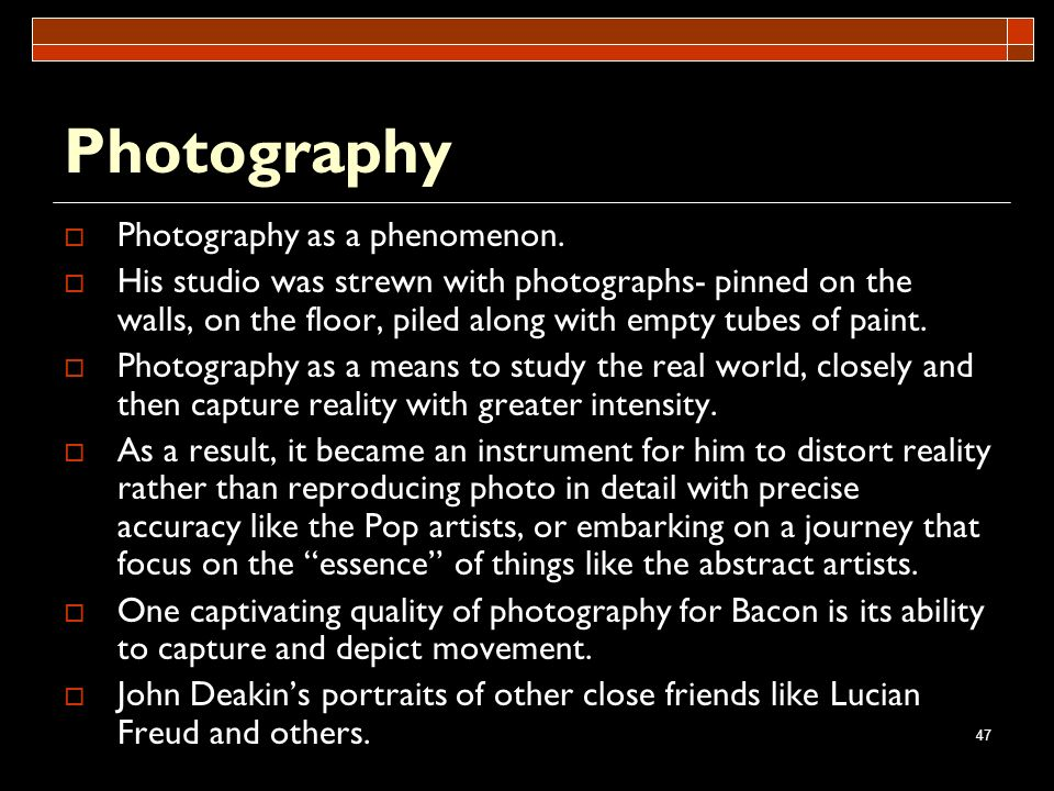 Photography Photography as a phenomenon.