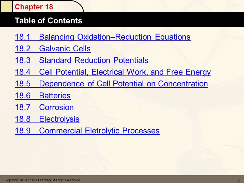 18.1 Balancing Oxidation–Reduction Equations 18.2 Galvanic Cells