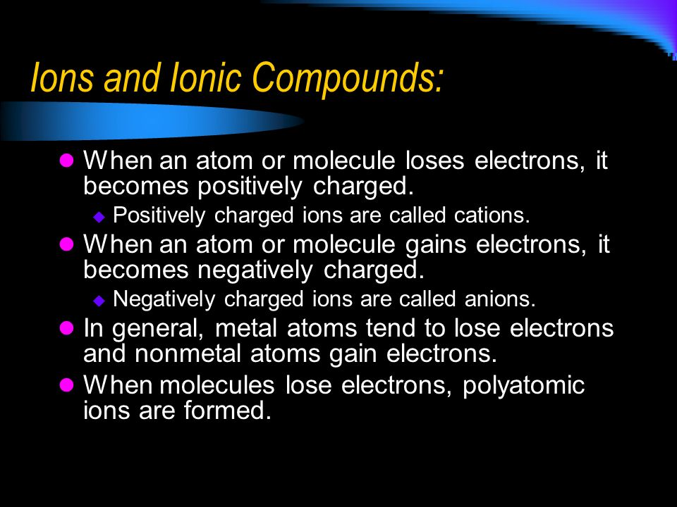 Ions and Ionic Compounds: