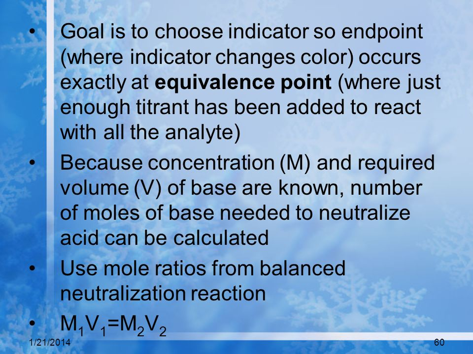 Use mole ratios from balanced neutralization reaction M1V1=M2V2