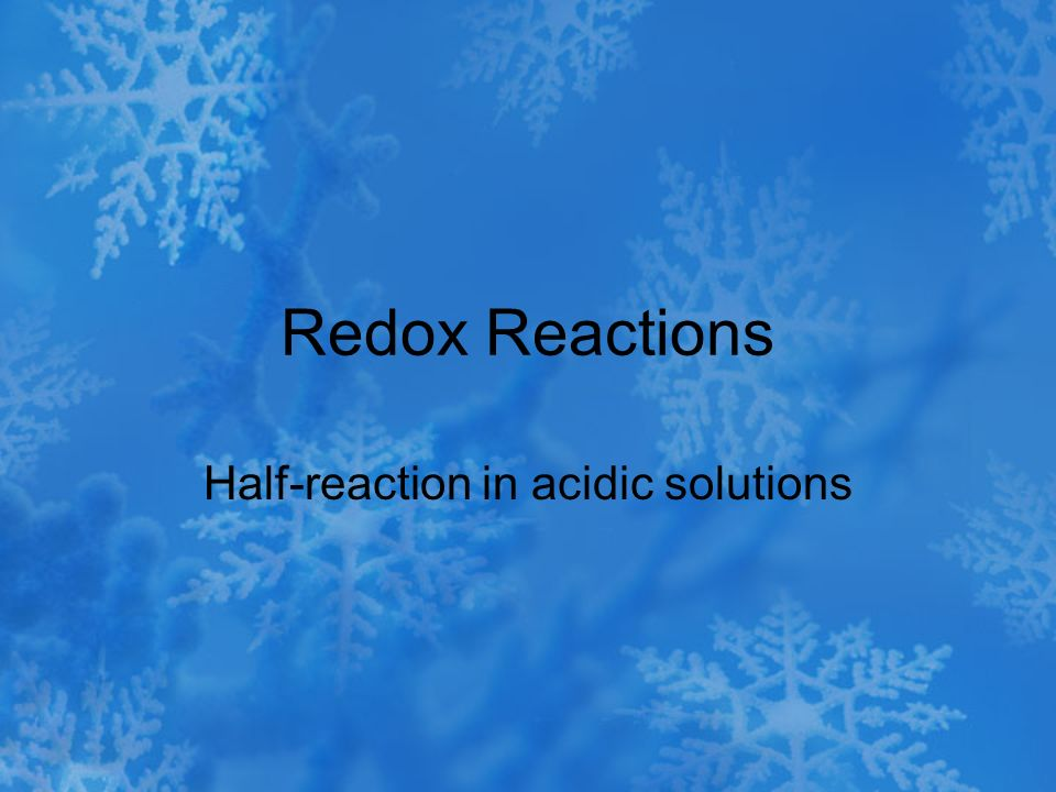 Half-reaction in acidic solutions