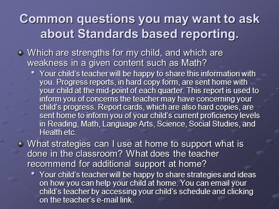 Common questions you may want to ask about Standards based reporting.