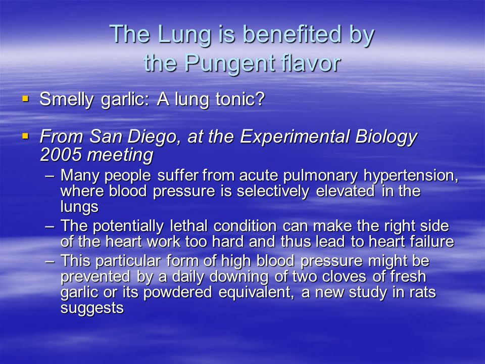 The Lung is benefited by the Pungent flavor