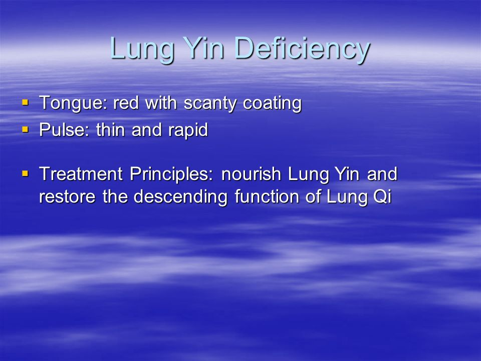 Lung Yin Deficiency Tongue: red with scanty coating