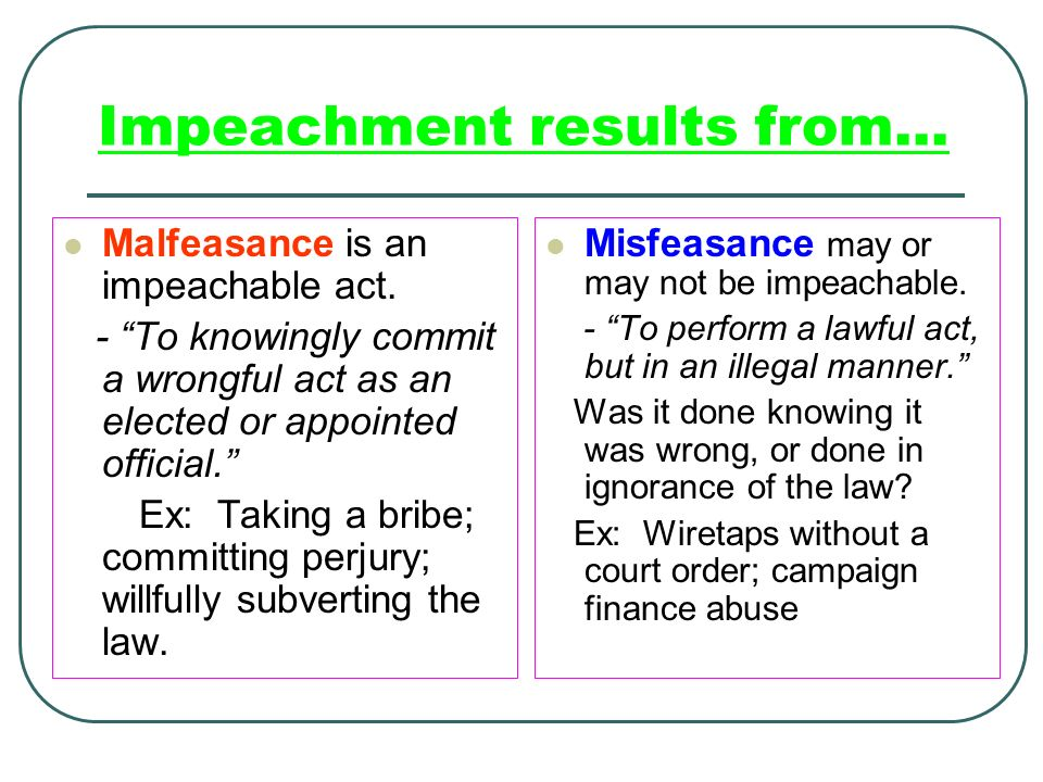 Impeachment results from…