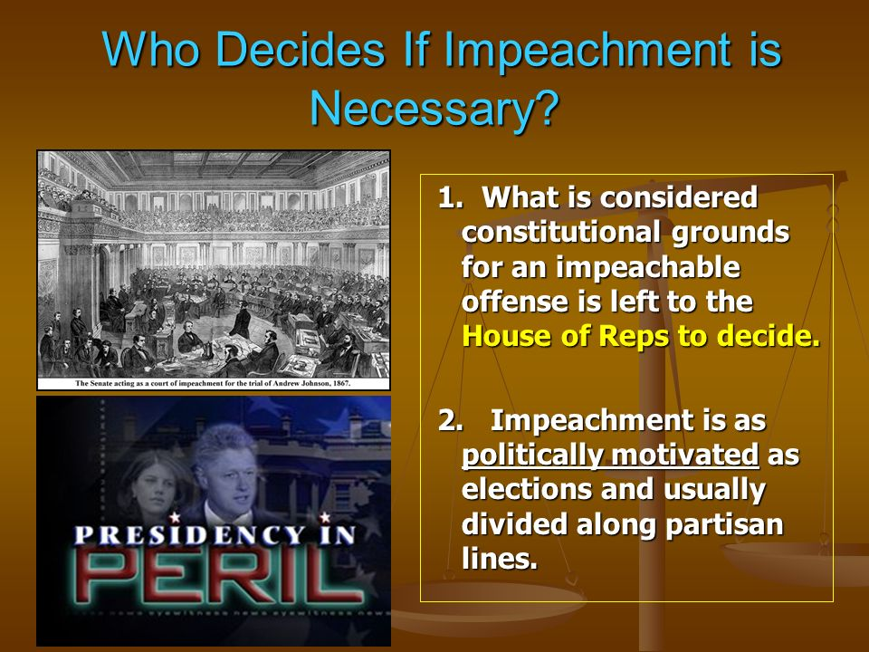 Who Decides If Impeachment is Necessary