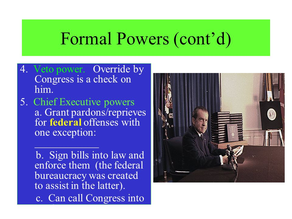 Formal Powers (cont'd)