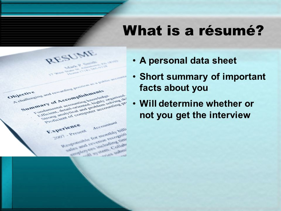 What is a résumé A personal data sheet
